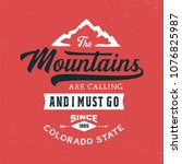 mountains typography. colorado... | Shutterstock .eps vector #1076825987