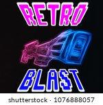retro blaster design... | Shutterstock . vector #1076888057