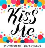 kiss me lettering text on white ... | Shutterstock .eps vector #1076896601