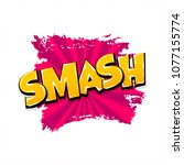 smash smack hand drawn pictures ... | Shutterstock .eps vector #1077155774