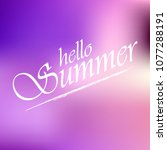 hello summer defocused... | Shutterstock .eps vector #1077288191