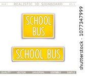school bus. creative signboard. ... | Shutterstock .eps vector #1077347999