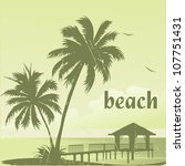 Grunge Tropic Beach Palms And...