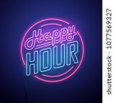 happy hour neon sign. vector... | Shutterstock .eps vector #1077569327