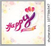 happy birthday beautiful... | Shutterstock .eps vector #1077586547