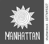 manhattan text. hand drawn...   Shutterstock . vector #1077695327
