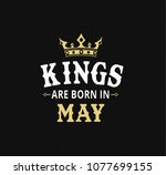 kings are born in may greetings ... | Shutterstock .eps vector #1077699155