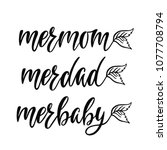 mermom  merdad  merbaby.... | Shutterstock .eps vector #1077708794
