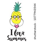 Summer vector card. Hand drawn doodle decor with funny pineapple and heart, lettering. Colorful design for prints, posters, T-shirt. Cute fruit. Kids theme.