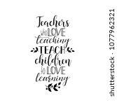 teachers who love teaching...   Shutterstock .eps vector #1077962321