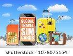 smartphone and global travel...   Shutterstock .eps vector #1078075154