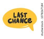 last chance. sticker for social ... | Shutterstock .eps vector #1078267184