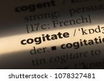 Small photo of cogitate word in a dictionary. cogitate concept