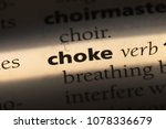 Small photo of choke word in a dictionary. choke concept