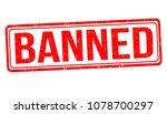 banned grunge rubber stamp on... | Shutterstock .eps vector #1078700297