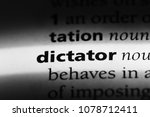 dictator word in a dictionary.... | Shutterstock . vector #1078712411