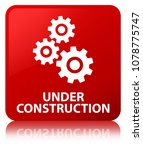 under construction  gears icon  ... | Shutterstock . vector #1078775747