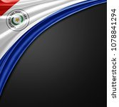 paraguay flag of silk with... | Shutterstock . vector #1078841294