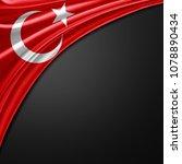 turkey flag of silk with... | Shutterstock . vector #1078890434