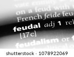 Small photo of feudal word in a dictionary. feudal concept
