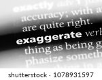 Small photo of exaggerate word in a dictionary. exaggerate concept