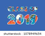 the words class of 2019 concept ... | Shutterstock .eps vector #1078949654