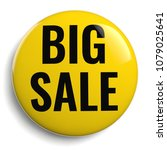 big sale round yellow isolated... | Shutterstock . vector #1079025641