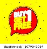 buy 1 get 1 free  sale speech... | Shutterstock .eps vector #1079041019