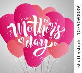 mother s day text design with...   Shutterstock .eps vector #1079060039