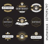 happy birthday badges and... | Shutterstock .eps vector #1079391797