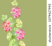 greeting card with geranium... | Shutterstock . vector #1079427995