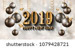 2019 happy new year background... | Shutterstock .eps vector #1079428721