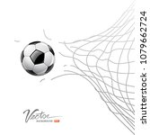 soccer ball through net... | Shutterstock .eps vector #1079662724