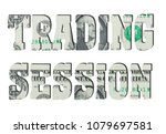 trading session. american... | Shutterstock . vector #1079697581