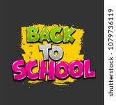 back to school hand drawn...   Shutterstock .eps vector #1079736119