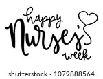 Happy Nurses Week With Heart...
