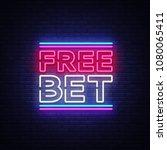 free bet neon sign vector.... | Shutterstock .eps vector #1080065411