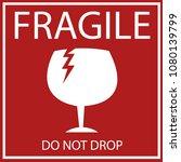 fragile or breakable material...   Shutterstock .eps vector #1080139799