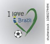 i love brazil football | Shutterstock .eps vector #1080279494