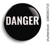 danger hazard round black icon... | Shutterstock . vector #1080301715