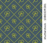 seamless pattern with clover... | Shutterstock .eps vector #1080339281