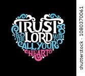 hand lettering trust in the... | Shutterstock .eps vector #1080370061