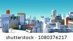 3d rendering rooftops of... | Shutterstock . vector #1080376217