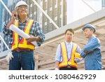 asian civil engineer team... | Shutterstock . vector #1080462929
