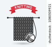 knitting tools. hand made... | Shutterstock .eps vector #1080509921