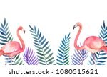 watercolor card of tropical... | Shutterstock . vector #1080515621