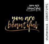 you are beautiful golden... | Shutterstock .eps vector #1080571991