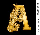 gold baroque hand drawn letter a | Shutterstock .eps vector #1080721097