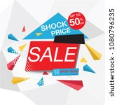 colorful geometric sale  shock... | Shutterstock .eps vector #1080796235