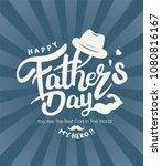 happy father s day calligraphy... | Shutterstock .eps vector #1080816167